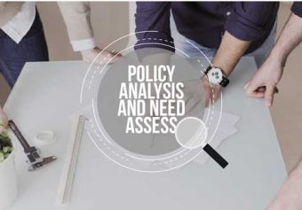 Policy Analysis and Need Assessment