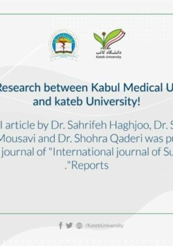 A Mutual Research between Kabul Medical University and Kateb University was published.