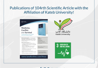 Publication of 104th Scientific Article with the Affiliation of Kateb University!
