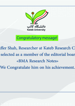 Congratulatory Message to Dr. Jaffer Shah, Researcher at Kateb Research Center.